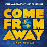 Come From Away Original Broadway Cast CD
